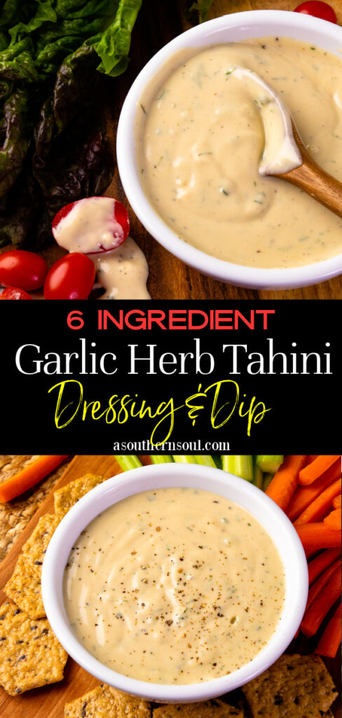 2 images of Garlic Herb Tahini Dressing and Dip for Pinterest.