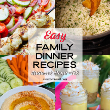 Easy Family Dinner Recipes include 4 recipes for Midweek Menu #132