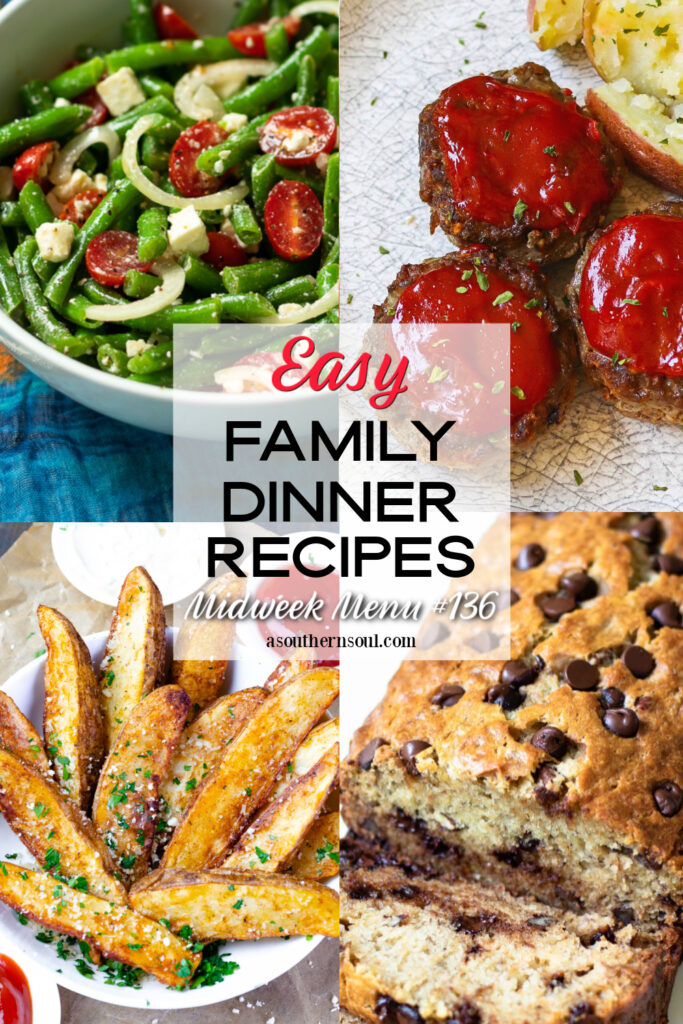 Midweek Menu #136 featuring a salad, main dish, side dish and dessert for an easy family meal.