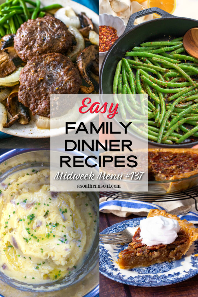 Midweek Menu #137 featuring 4 easy to make family dinner recipes.