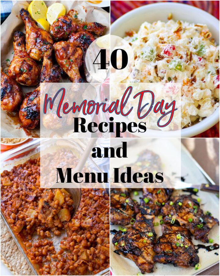 40 easy to make recipes and menu ideas for Memorial Day