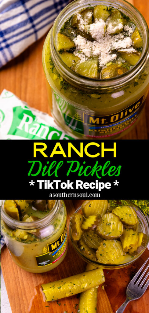 Ranch Dill Pickles with 2 photos for Pinterest board on A Southern Soul