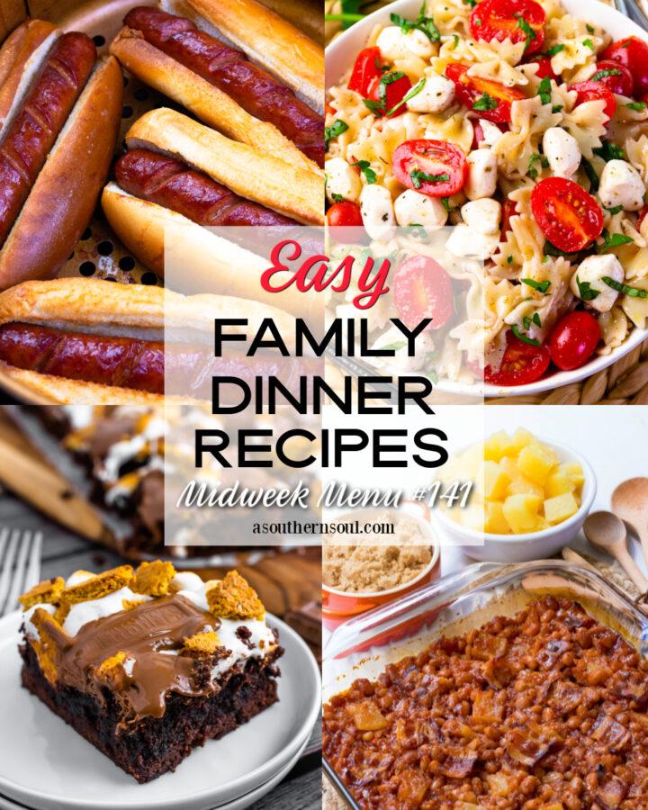 Midweek Menu #141 has 4 easy to make family dinner recipes.