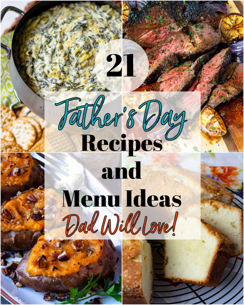 21 Father's Day Recipes and Menu Ideas Dad Will Love