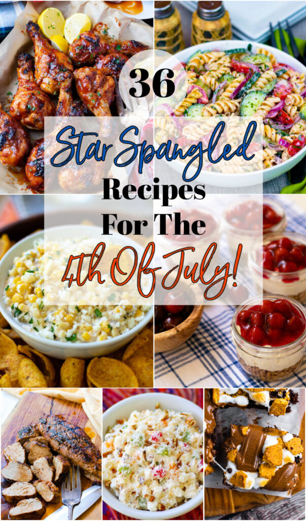 36 Star Spangled recipes for the 4th of July!