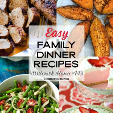 Midweek Menu #143 - 4 easy family dinner recipes