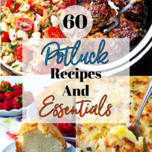 60 Potluck Recipes and Essentials collage.