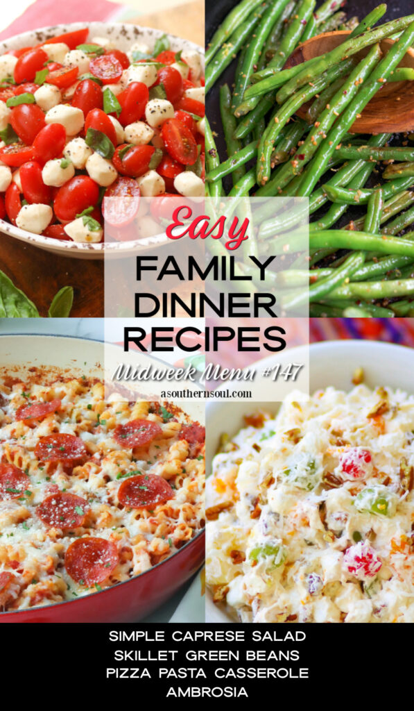 Midweek Menu #147 with 4 easy to make family dinner recipes.