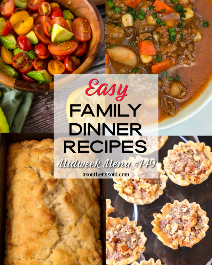 Midweek Menu #149 with 4 easy to make family dinner recipes.