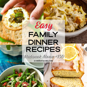 Midweek Menu #150 with 4 easy to make family dinner recipes.