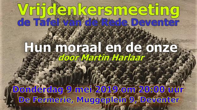 Vreijdenkersmeeting - Hun moraal en de onze - 9 mei 2019 - 20:00 uur
