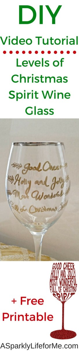 DIY Levels of Christmas Spirit Wine Glass Tutorial + Free Christmas Printable