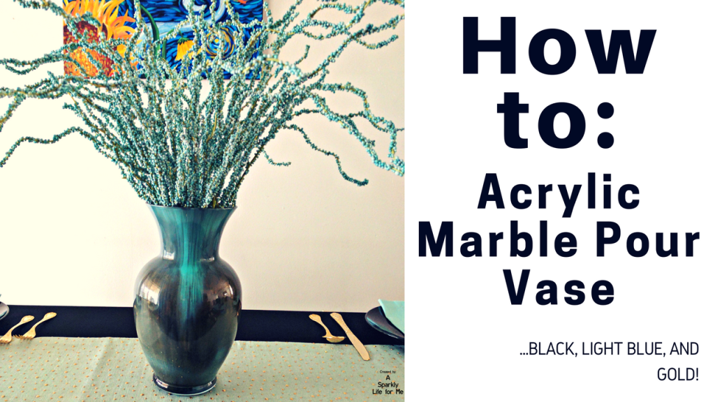 How To- Acrylic Marble Pour Vase