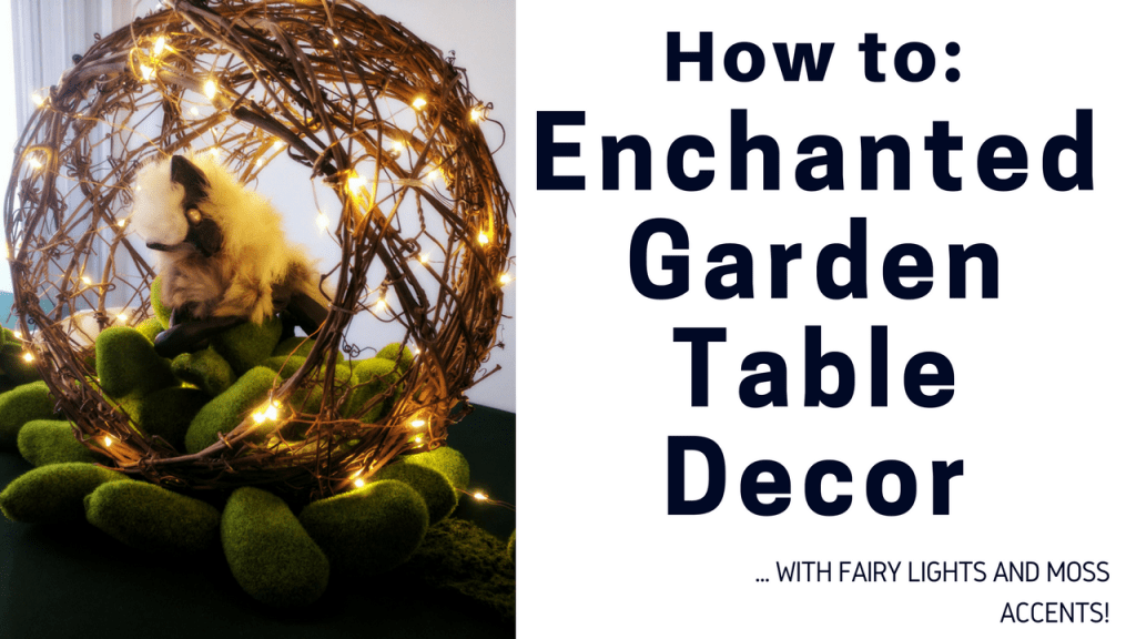 How To Enchanted Garden Table Decor by A Sparkly Life for Me