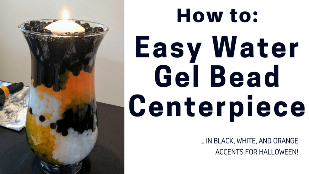 How To Easy Water Gel Bead Centerpiece for Halloween by A Sparkly Life for Me