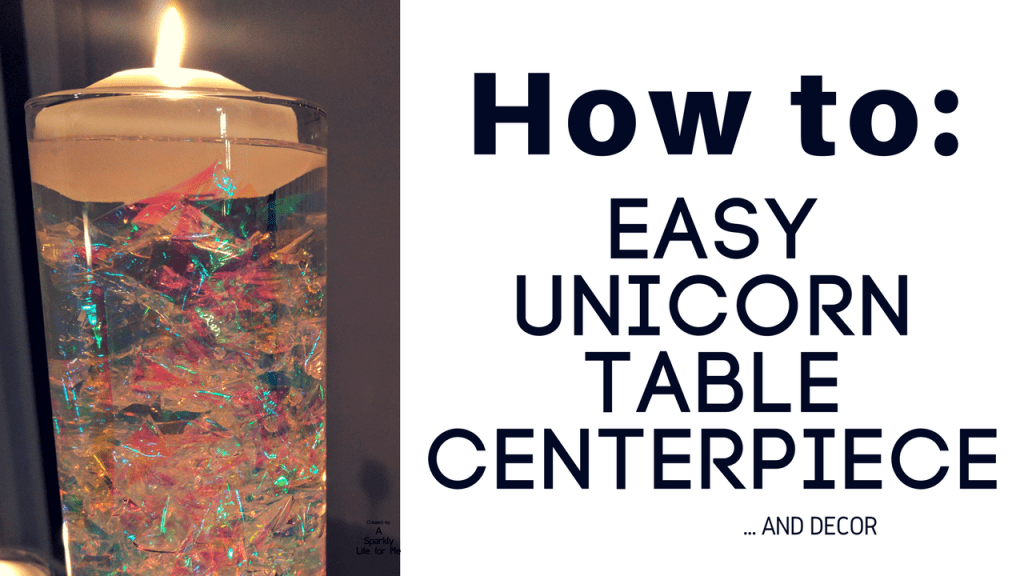 How To Easy Unicorn Table Centerpiece and Decor