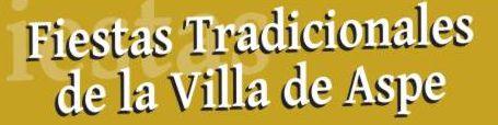 Fiestas Tradicionales de la Villa de Aspe.