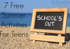 7 Free Summer Activities For Teens