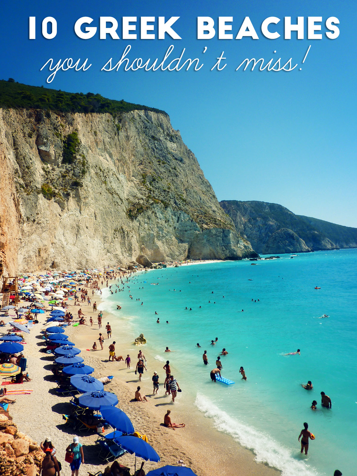 10 Greek Beaches You Shouldn T Miss