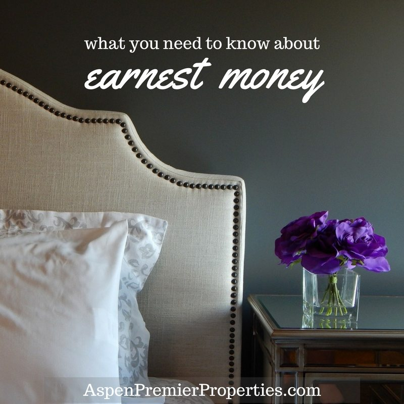 what you need to know about earnest money - aspen homes for sale