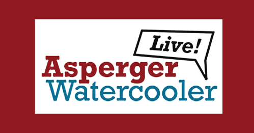Asperger Watercooler Live