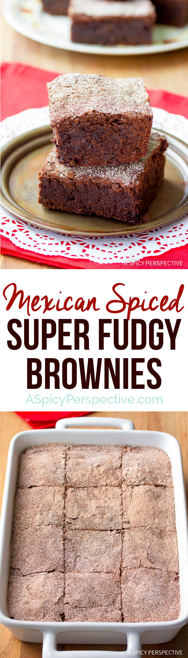 Super Fudgy Spiced Mexican Brownies Recipe | ASpicyPerspective.com