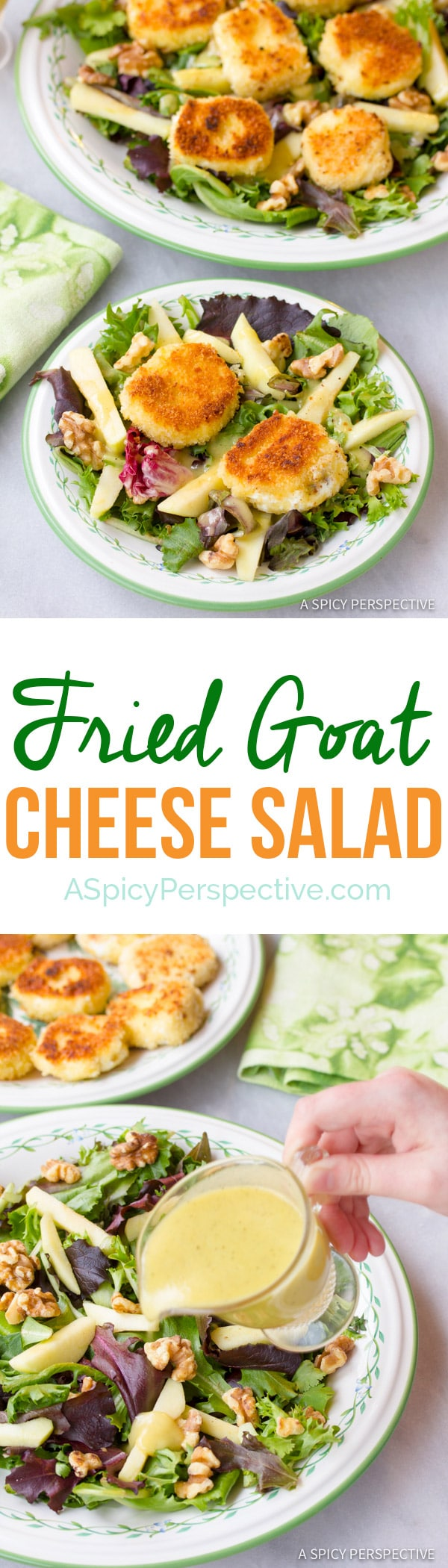 The Ultimate Fried Goat Cheese Salad   ASpicyPerspective.com