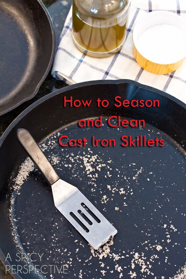 How to Clean a Cast Iron Skillet - A Spicy Perspective