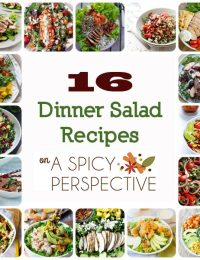 16 Dinner Salad Recipes on ASpicyPerspective.com #salads #dinnersalads #healthy