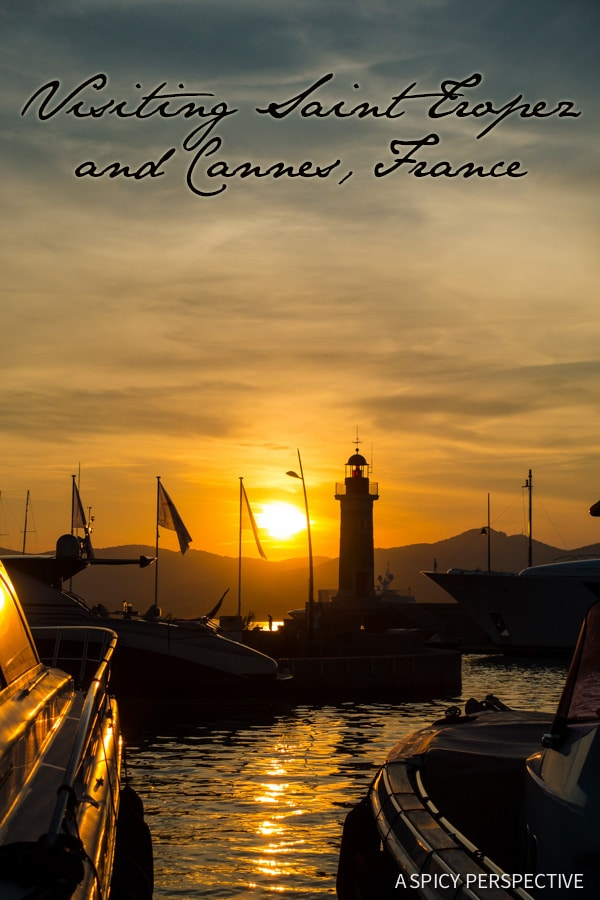 Tips for Visiting Saint Tropez and Cannes, France on ASpicyPerspective.com #travel #france