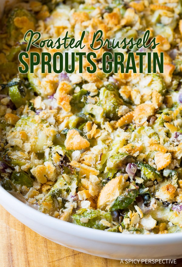Creamy Savory Roasted Brussels Sprouts Gratin on ASpicyPerspetive.com #thanksgiving