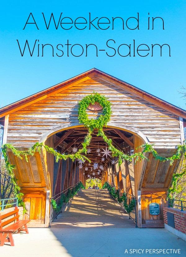 A Fun Weekend Away in Winston-Salem, North Carolina on ASpicyPerspective.com #travel