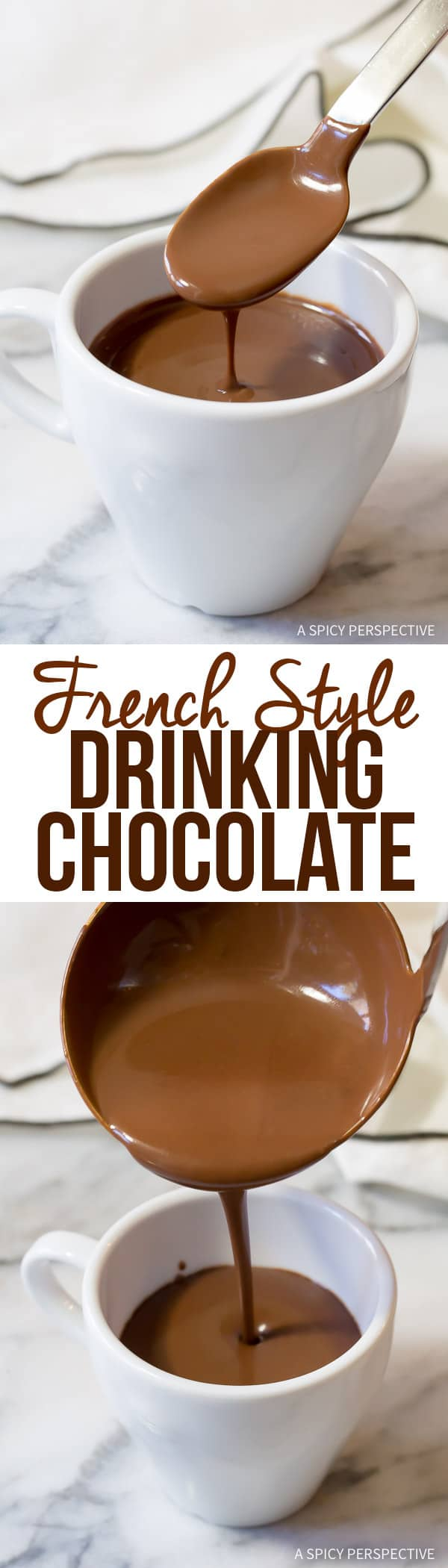Luxurious French Hot Chocolate Recipe (Drinking Chocolate)   ASpicyPerspective.com