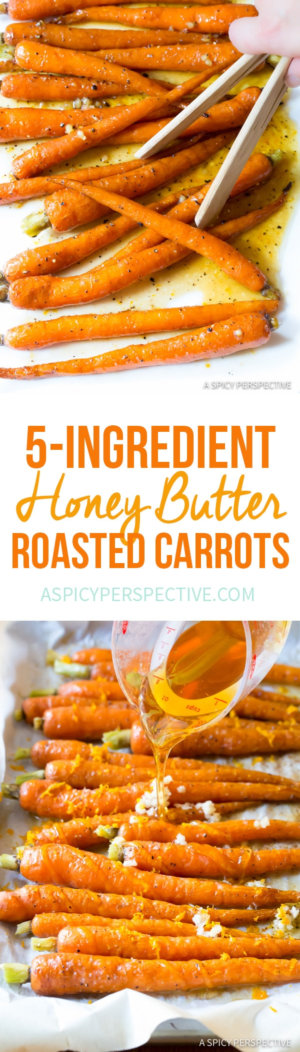 5-Ingredient Honey Butter Roasted Carrots | ASpicyPerspective.com #holiday