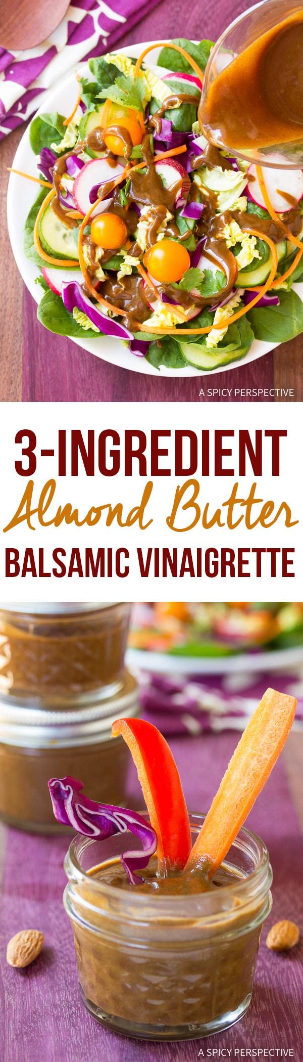 Healthy 3-Ingredient Almond Butter Balsamic Vinaigrette Recipe