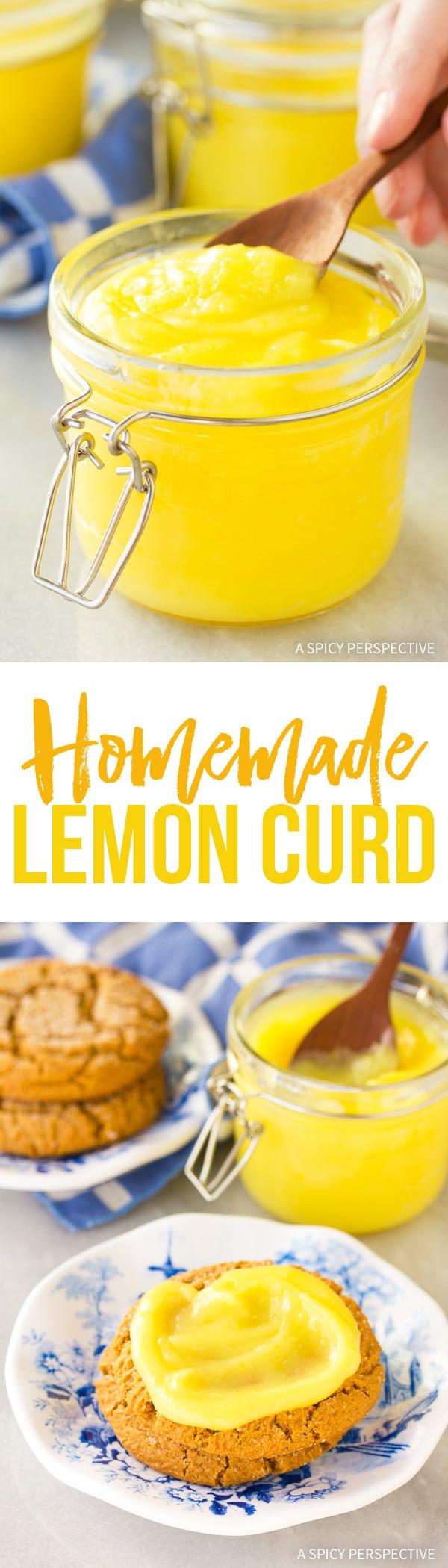 Zingy Perfect Homemade Lemon Curd Recipe