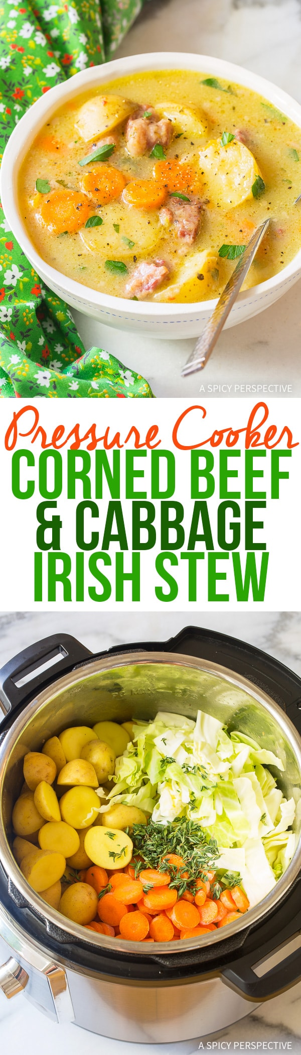 Easy Pressure Cooker Corned Beef Cabbage Irish Stew Recipe (Instant Pot for Saint Patrick's Day!)