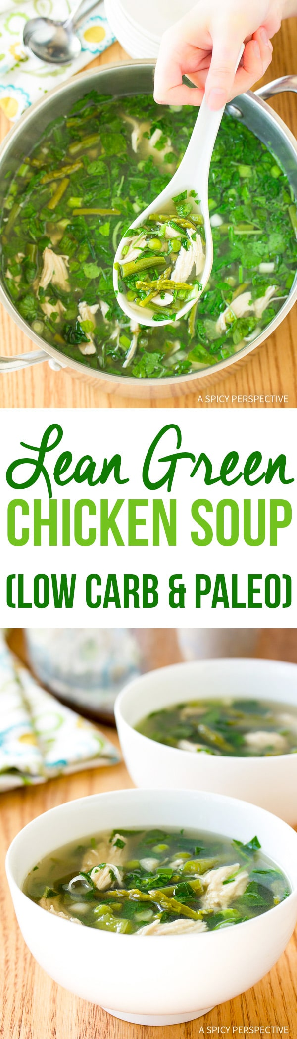 Healthy Lean Green Chicken Soup Recipe (Gluten Free, Dairy Free, Low Carb & Paleo!)