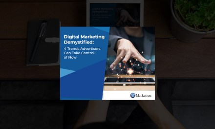 Digital Marketing Demystified: 4 Trends Advertisers Can Take Control of Now