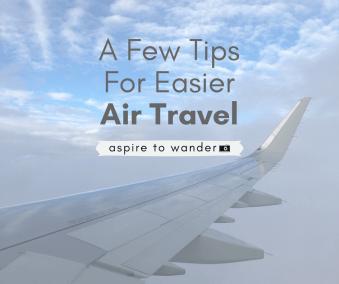Easier Air Travel Tips - Aspire to Wander