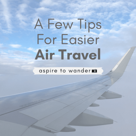 A Few Tips for Easier Air Travel