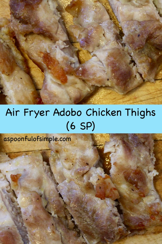 Air Fryer Simple Adobo Chicken Thighs A Spoonful Of Simple