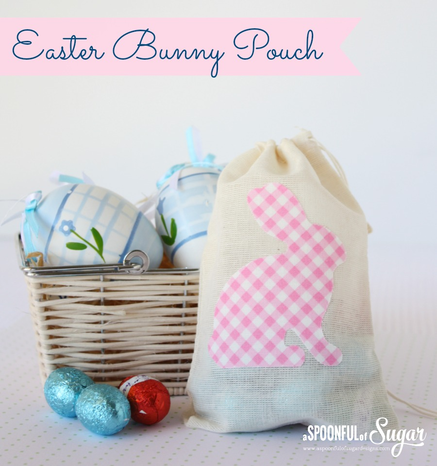 Easy Easter Bunny Pouch - A Spoonful of Sugar
