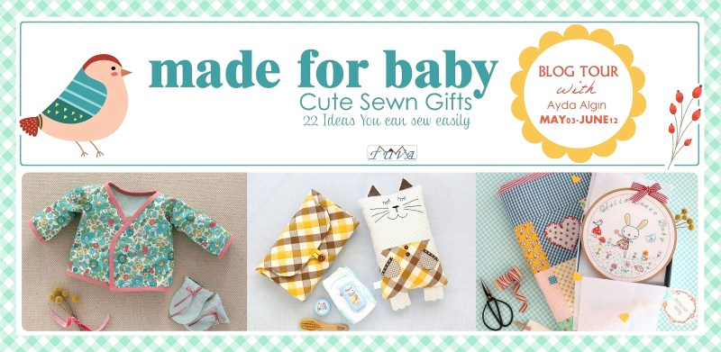 Made for Baby, Cute Sewn Gifts, by Ayda Algin
