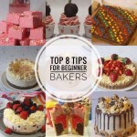 Top 8 Tips for Beginner Bakers