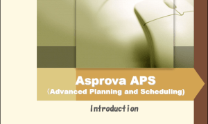 Asprova APS (Advanced Planning and Scheduling) Web Demonstration (1)