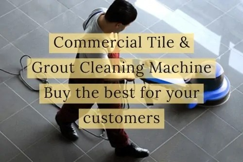 best commercial tile and grout cleaning