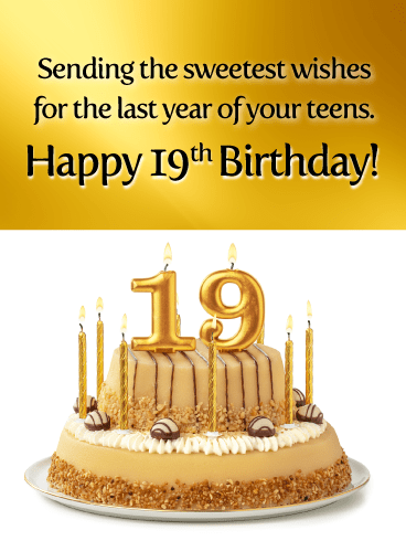 Birthday Cake 19th Birthday Cards Birthday Greeting Cards By Davia