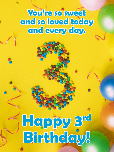 Candy Pieces Happy 3rd Birthday Card Birthday Greeting Cards By Davia
