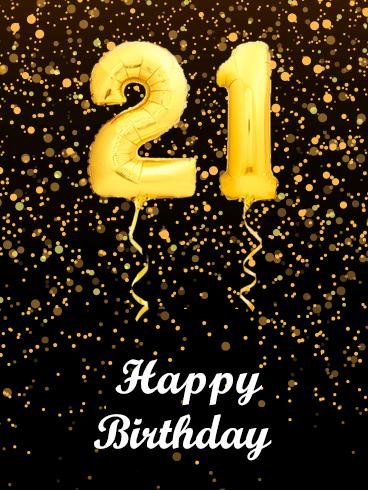 Golden Balloon Happy 21st Birthday Card Birthday Greeting Cards By Davia